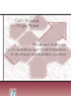 Trends and Challenges for Co-operatives and Social Enterprises in Developed and Transition Countries