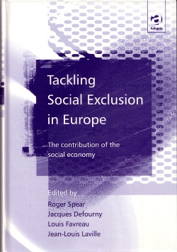 Tackling Social Exclusion in Europe. The Contribution of the Social Economy