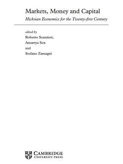 Markets, Money and Capital. Hicksian Economics for the Twenty-first Century