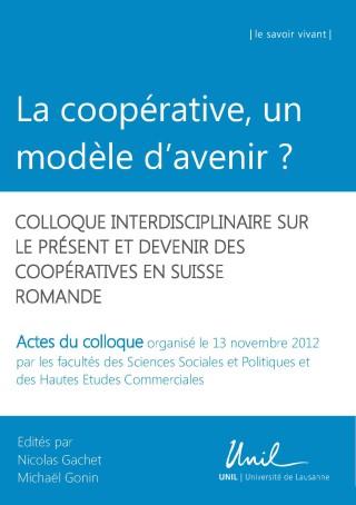 La coopérative, un modèle d'avenir.