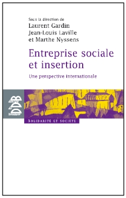 Entreprise sociale et insertion. Une perspective internationale