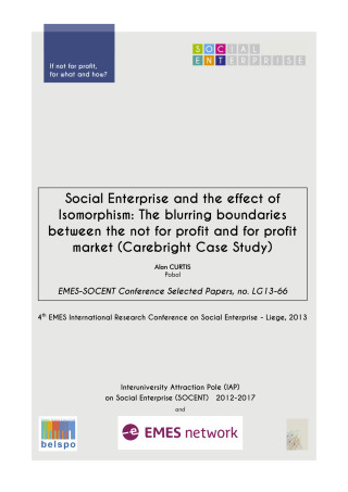 Social Enterprise and the effect of Isomorphism: The blurring boundaries between the not for profit and for profit market (Carebright Case Study)