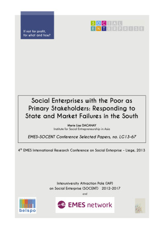 Social Enterprises with the Poor as Primary Stakeholders: Responding to State and Market Failures in the South